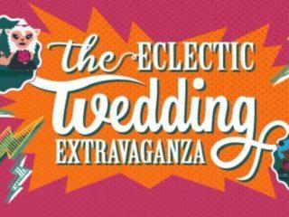 The Eclectic Wedding Extravaganza- Alternative Wedding Fair
